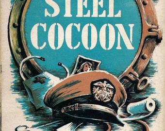 ISBN 0670669261 The Steel Cocoon by Bentz Plagemann Hardcover 1959 novel set on board an American Navy destroyer during the Second World War