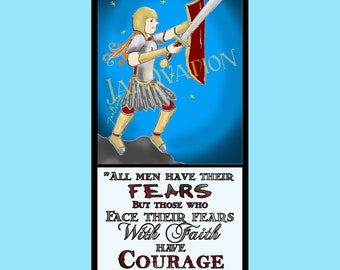 Those Who Face their Fears with Faith have Courage - Quote Art by JanOvation