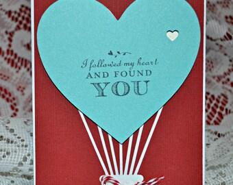 Love Card, Birthday Card, Anniversary Card / Followed My Heart and Found You