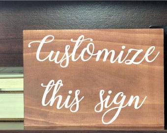 Custom wood sign, customized sign, wood sign, wooden sign, custom plaque, customized wood sign, custom, personalized sign, personalized