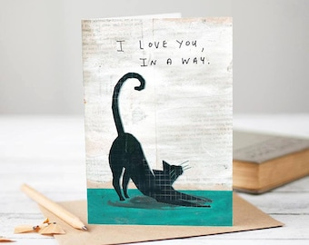 I love you in a way [Greetings card]