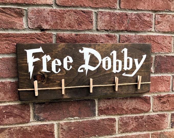 Free Dobby Wood Sign