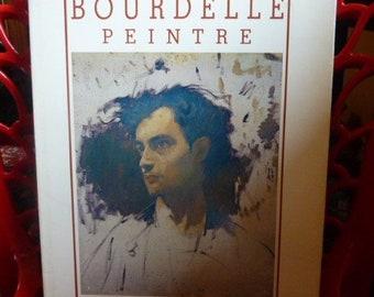 Buch Bourdelle Maler 1986, Editionen 666