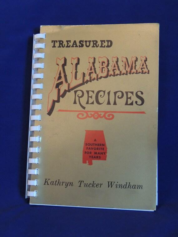 TREASURED ALABAMA RECIPES Signed Kathryn Tucker Windham.. Cookbook.. 1977