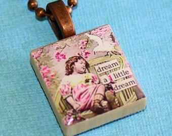 Dream A Little Dream Scrabble Tile Necklace - Resin Pendant