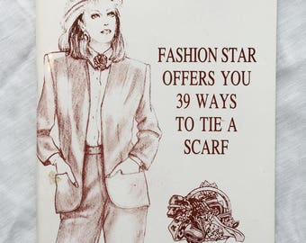 """Vintage Booklet """"Fashion Star Offers You 39 Ways to Tie a Scarf"""""""