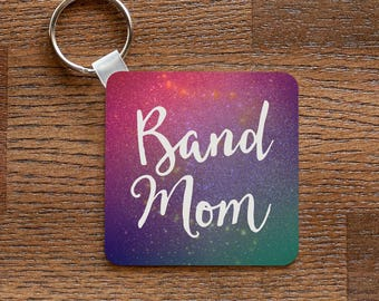 Band Mom -  Metal Keychain for Band Moms