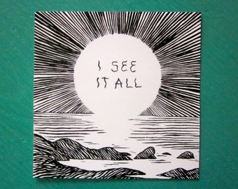 I See It All Sticker