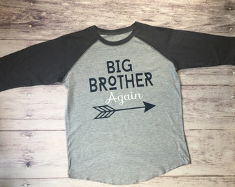 Big brother again shirt, pregnancy announcement shirt, big brother again shirt, new baby announcement, big brother tee