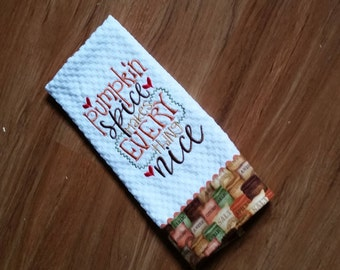 Thanksgiving Dish Towel, Embroidered Dish Towel, Pumpkin Spice Makes Every  Thing Nice Towel, Autumn Kitchen Towel, Fall Decor, Waffle Towel