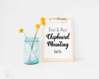 CHIPBOARD MOUNTING FEE: Add On by KNOTnNEST