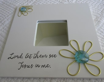 Mirror Wall Decor Small Mirror Gifts for Her Let Them See Jesus in Me Mirror - 10x10 - White w/ Gold and Aqua Sea Glass Stones