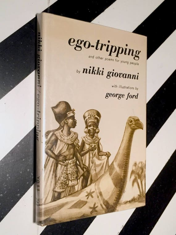 Ego-tripping by Nikki Giovanni (1973) first edition book