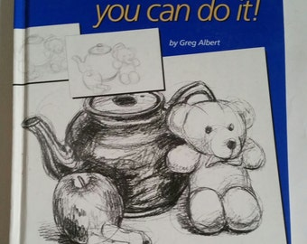 Drawing : You Can Do It! by Greg Albert 1992