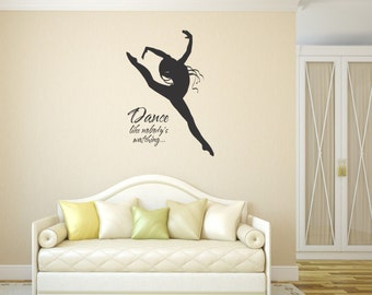 Dance like nobody's watching vinyl wall sticker inspirational decal home ballet