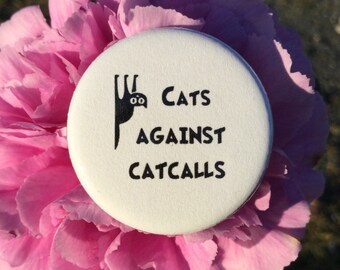 Cats against catcalls button, magnet or keychain / Feminist button / Feminist merch