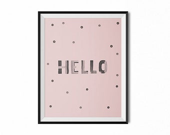 Hello quote print, dorm wall art, dorm decor, gift for her, pink and black, inspirational quote, typography print, boho art, gift for her