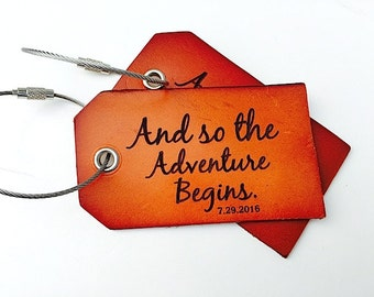 Leather Luggage Tags, Travel Quote Graduation Present , Wedding Favor Gifts, Genuine Leather, And So the Adventure Begins, Baggage ID Tags,
