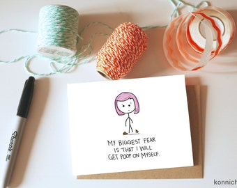 Fear Card // Poop Cards // Pooping Cards // Cards for Weird Quirky or just plain COOL People // Cute Poop Cards