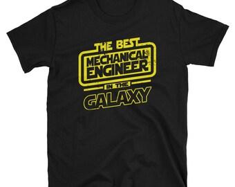 Mechanical Engineer Shirt - The Best Mechanical Engineer In The Galaxy - Mechanical Engineer Gift T-Shirt