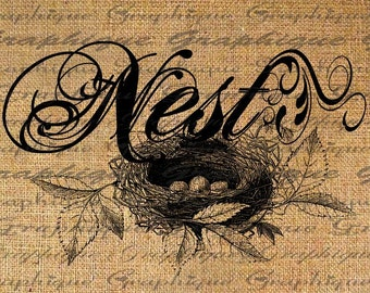Birds Nest Text Typography Digital Image Download Transfers To Pillows Totes Tea Towels Burlap No. 1834