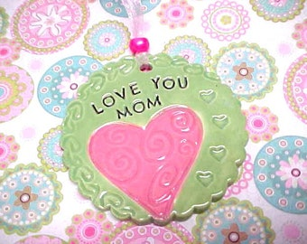 Gift for Mom Ornament - Stamped LOVE YOU MOM - Pink Swirl Heart - Colorful Pottery Ornament - Sage Green - Decorative Scalloped Edges