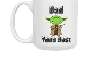 Dad Yoda Best Coffee Mug, Yoda,  for Father's Day,  Gift Coffee Mug,11.OZ - 15.OZ Mug, Ceramic Coffee Mug, cute coffee mug