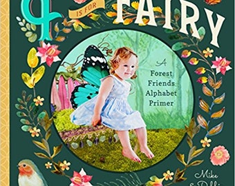 """Our newest book """"F is for Fairy"""", an adorable children's alphabet board book, perfect for toddlers or older children, lovely photos and text"""