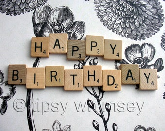 HaPPy BiRTHday Vintage Scrabble Tile 13 letter Set. Complete Phrase,Message. Great condition wood squares for pendants art scrapbook project