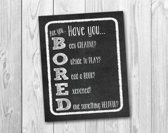 Chalkboard sign, bored sign, playroom decor, instant download