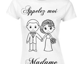 T-shirt call me Madam (wedding) day after wedding bachelorette party gift