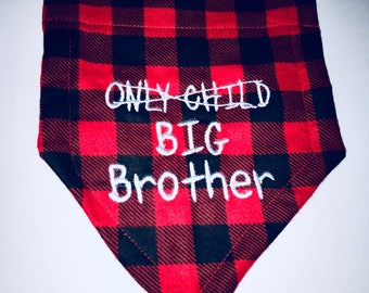 Big Brother, Dog Pregnancy, Gender Reveal, Dog Bandana, Buffalo Plaid, Only Child, Big Brother, Baby shower gift, Dog Pregnancy Announcement