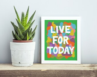 Live For Today Sign, Wall Art Livingroom, Motivational Poster, Wall Decor, New Apartment Decor, Home Decor Sign