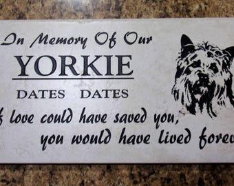 Yorkie memorial plaque. 12x6 maintenance free Italian porcelain