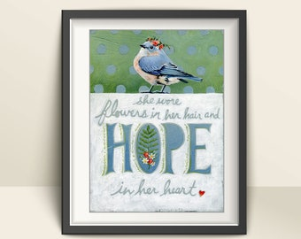 Blue bird Print, Hope Quote, Inspirational Art, She Wore Flowers, Gift for Her, Gift for Daughter, Bird Art, Bird Print, Bluebird