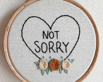 Not Sorry Embroidery
