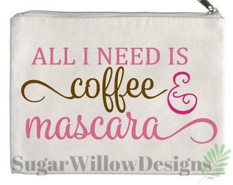 All I Need Is Coffee & Mascara Canvas Zipper Pouch, Cosmetic Bag, Canvas Zipper Pouch, Pencil Pouch, Pencil Case, Makeup Organizer, Makeup