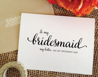 To my bridesmaid on my wedding day card thank you card bridesmaid My bestie, wedding card to my bridesmaid gift best friend, soul sister etc