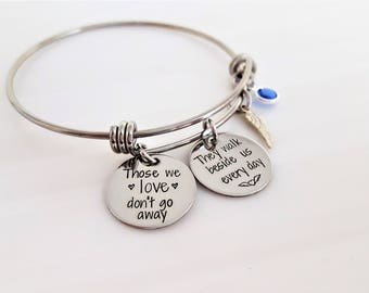 Memorial Bangle - Loved One Bangle - Angel - Memory Bangle - I have an Angel - Those We Love Don't Go Away