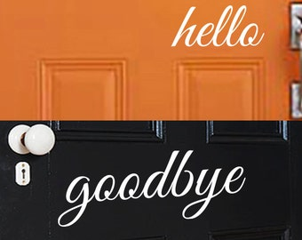Hello and Goodbye Decal  - Hello and Goodbye Vinyl Lettering Entry Way or Porch Decal - Vinyl Sticker Decal For Front Door - Porch Decal
