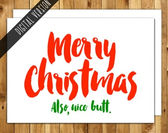 Printable Christmas Card - Instant Downloads - Boyfriend Christmas - Funny Christmas Card - Naughty Christmas Card - DIY Card - Nice Butt