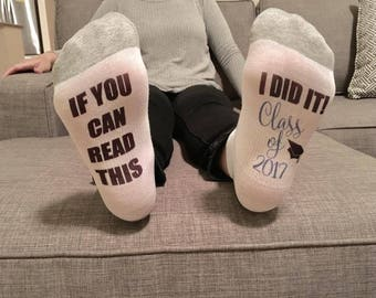 graduation socks / if you can read this sock / I did it! Class of 2018 / class of 2018 / graduation gift / college graduate / college grad