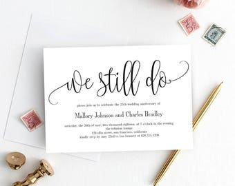 We Still Do Wedding Anniversary Invitation Template - Printable Anniversary Invitation - Instant Download Template Lovely Calligraphy #LCC