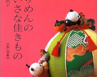 Beautiful Chirimen Dolls and Small Items - Japanese Craft Book (NP)