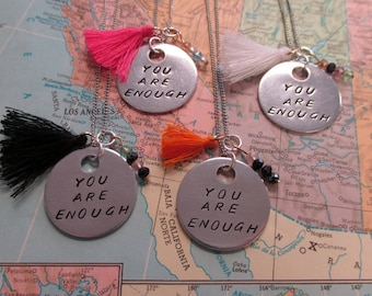 You Are Enough - Metal Hand Stamped Necklace