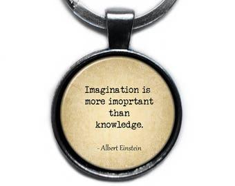 "Albert Einstein ""Imagination is more important than knowledge."" Keychain Keyring"