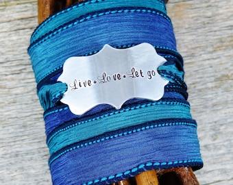 Silk Wrap Bracelet - Yoga Jewelry - Live Love Let Go - Hand Stamped Bracelet - Boho Silk Wrap Bracelet - Wrap Bracelet - Religious Bracelet