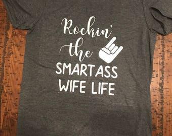 Smart Ass Wife Tee