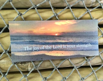 Sunrise magnet The joy of the Lord is your strength.