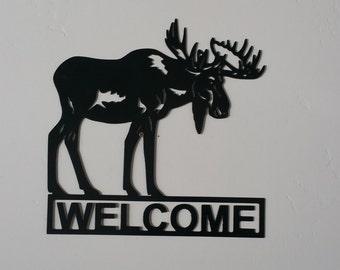 Moose welcome sign, moose gifts, moose metal art sign, welcome signs, moose home decor, wildlife welcome signs